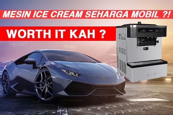 mesin ice cream seharga mobil